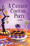 A Catered Costume Party (Mystery With Recipes)