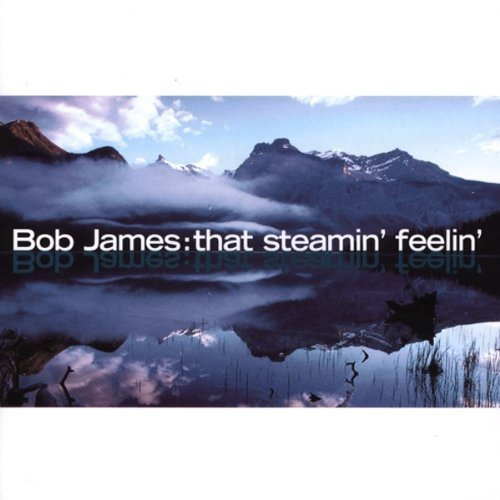 Bob James - That Steamin