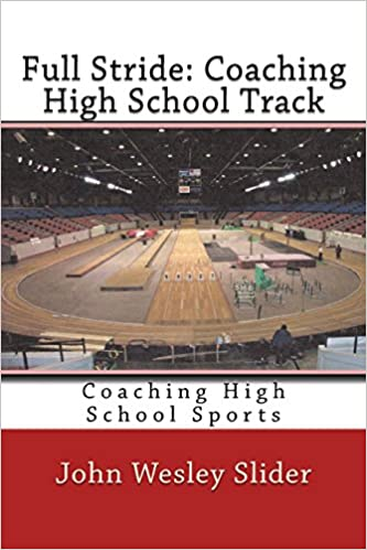 Read Full Stride: Coaching High School Track: Coaching High School Sports PDF