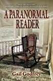 A Paranormal Reader by Gail Godfrey