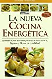 La nueva cocina energetica (Cocina Natural) (Spanish Edition)