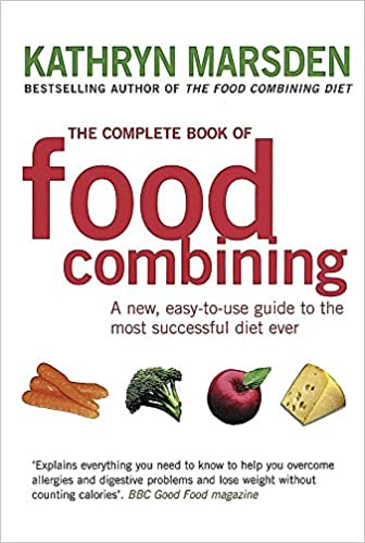 The complete book of food combining kathryn marsden 8601300438788 the complete book of food combining kathryn marsden 8601300438788 amazon books forumfinder Image collections