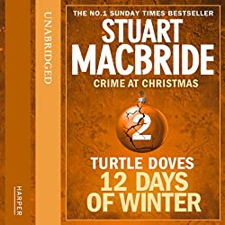 Twelve Days of Winter: Crime at Christmas - Turtle Doves