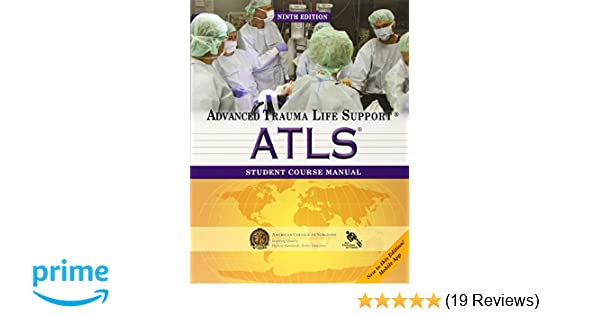 Atls student course manual advanced trauma life support atls student course manual advanced trauma life support 9781880696026 medicine health science books amazon fandeluxe Images