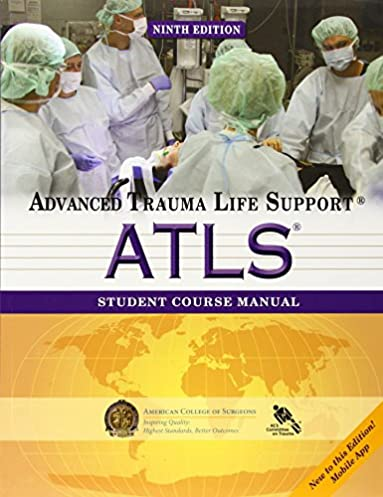 atls student course manual advanced trauma life support rh amazon com advanced trauma life support for doctors atls student course manual advanced trauma life support manual 9th edition pdf