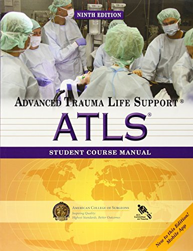 Atls Student Course Manual: Advanced Trauma Life - Student Support
