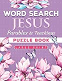 Jesus' Parables and Teachings Word Search: Amazing