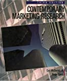 Contemporary Marketing Research, McDaniel, Carl and Gates, Roger H., 0314061223