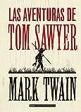 Las aventuras de Tom Sawyer (Clásicos ilustrados) (Spanish Edition)