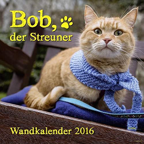bob-der-streuner-wandkalender-james-bowen-bcher-band-1
