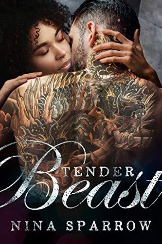 Tender Beast (Russian Bodyguard Protectors Book 1)