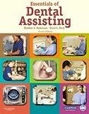 Essentials of Dental Assisting, 4e 4th (fourth) Edition by Robinson CDA MS, Debbie S., Bird CDA RDH MA, Doni L. (2007)