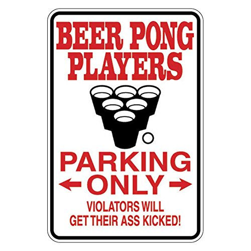 Beer Pong Player Parking Only - Funny Sign - Vinyl Decal Sticker - 5