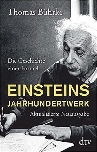 Einsteins Jahrhundertwerk