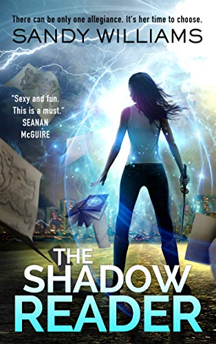 The Shadow Reader (A Shadow Reader Novel Book 1) by [Williams, Sandy]