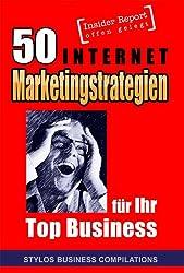 50 Internet Marketingstrategien für Ihr Top Business