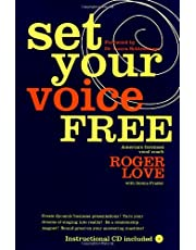 Set Your Voice Free: Foreword by Dr. Laura Schlesinger by Laura C. Schlessinger (Foreword), Roger Love (5-Oct-1999) Hardcover
