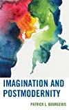 Imagination and Postmodernity (Series on the Thought of Paul Ricoeur), Patrick L. Bourgeois, 0739181890