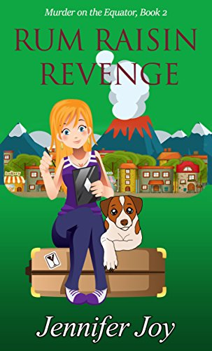 Rum Raisin Revenge: A Jessica James Cozy Mystery (Murder on the Equator Book 2) by [Joy, Jennifer]