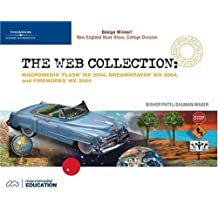 The Web Collection: Flash MX 2004, Dreamweaver MX 2004, Fireworks MX 2004, Design Professional by Sherry Bishop (2004-04-27)