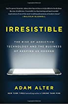 [E.B.O.O.K] Irresistible: The Rise of Addictive Technology and the Business of Keeping Us Hooked D.O.C