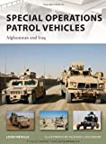Special Operations Patrol Vehicles, Leigh Neville, 1849081875