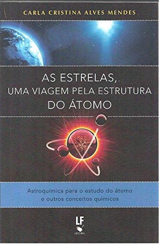 Amazon Com As Estrelas Uma Viagem Pela Estrutura Do átomo