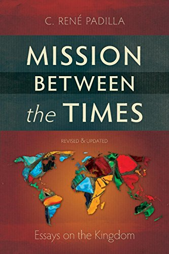 Mission Between the Times: Essays on the Kingdom