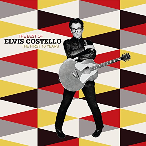 The Best of Elvis Costello: The First 10 Years [DIGIPACK] (Best Of Elvis Costello)