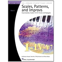 Scales Patterns And Improvs - Book 2 (Book Only) - Hal Leonard Student Library (Hal Leonard Student Piano Library) by Fred Kern (2010-12-01)