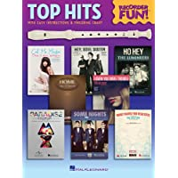 Top Hits - Recorder Fun!: with Easy Instructions & Fingering Chart