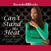 Can't Stand the Heat | Shelly Ellis