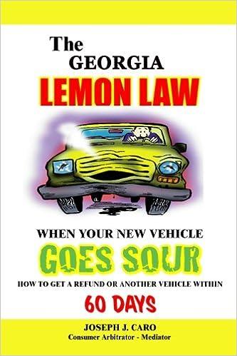 Lemon Law Ga >> The Georgia Lemon Law When Your New Vehicle Goes Sour