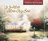 It Is Well with My Soul, Thomas Kinkade, 0736906312