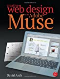 Creative Web Design with Adobe Muse, David Asch, 0415811791
