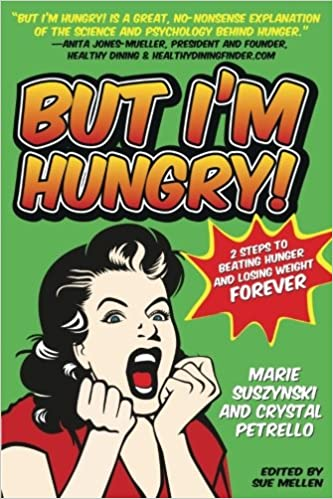 Hungry on diet you a be should