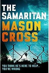 The Samaritan by Mason Cross (2015-07-16) Paperback