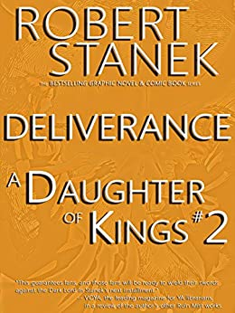 A Daughter of Kings #2 - Deliverance. (Graphic Novel) by [Stanek, William Robert]