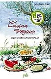 Cucina vegana: Vegan genießen auf italienische Art