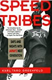 Speed Tribes, Karl Taro Greenfeld, 0060926651