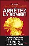 Arrêtez la bombe ! par Quilès