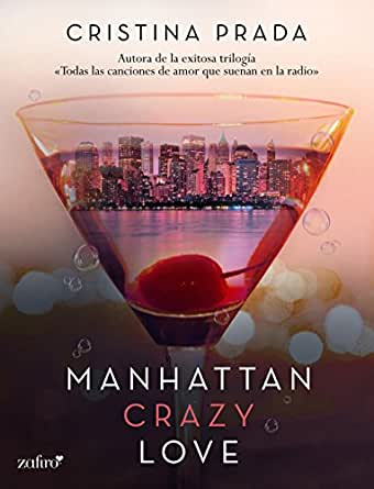 Manhattan Crazy Love (Manhattan Love nº 1) (Spanish Edition)