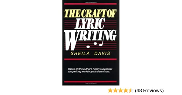 The Craft Of Lyric Writing Sheila Davis 0073999429824 Amazon