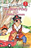 Mrs. Rosey Posey and the Hidden Treasure (I Can Read!)