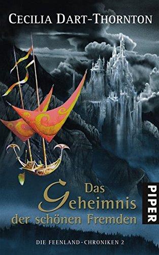 Die Feenland-Chroniken 02. Das Geheimnis der schönen Fremden pdf