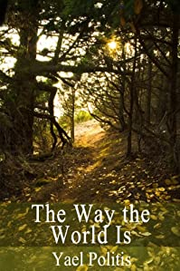 The Way The World Is by Yael Politis ebook deal