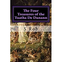 The Four Treasures of the Tuatha De Danann
