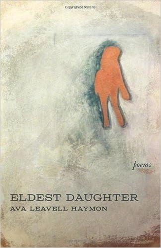 Eldest Daughter Poems Ava Leavell Haymon 9780807153376 Amazon