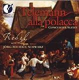 Telemann: Alla Polacca - Concerti & Suites
