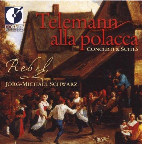 Telemann: Alla Polacca - Concerti & Suites by Dorian